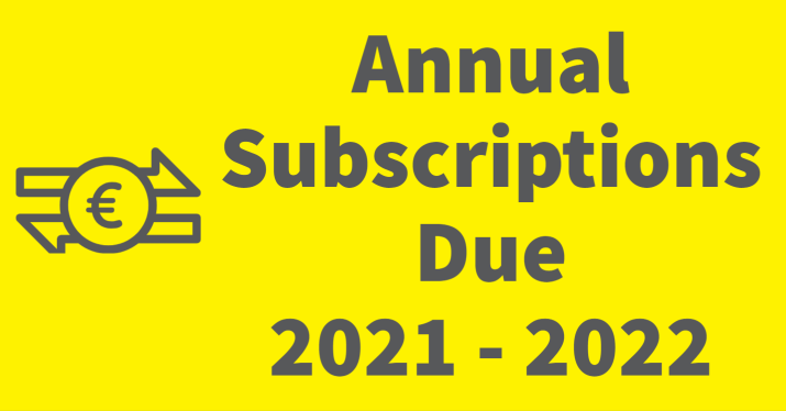 Annual Subscriptions Due 2021 – 2022